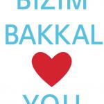 Bizim Bakkal loves you