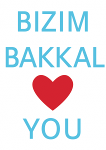 Bizim Bakkal loves you