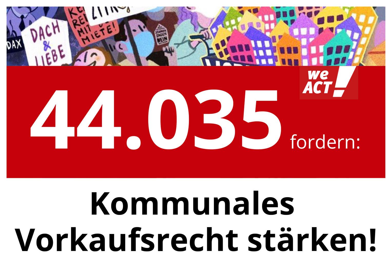 Übergabe von 44.000 Unterschriften: Städte und Kommunen brauchen ein erweitertes, preislimitiertes Vorkaufsrecht!